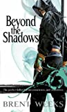 Beyond the Shadows: Night Angel Trilogy Book 3