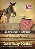 Night Mare (Backyard Horses)