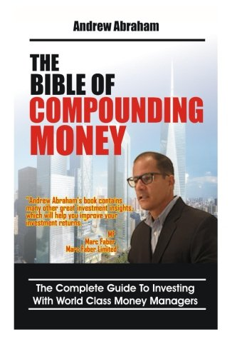 The Bible of Compounding Money with World Class Money Managers (Trend Following Mentor) PDF