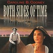 Both Sides of Time | Caroline B. Cooney