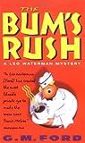 Bum's Rush, The (Leo Waterman Mysteries)