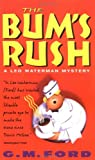 The Bum's Rush (Leo Waterman Mysteries) (0380727633) by Ford, G. M.