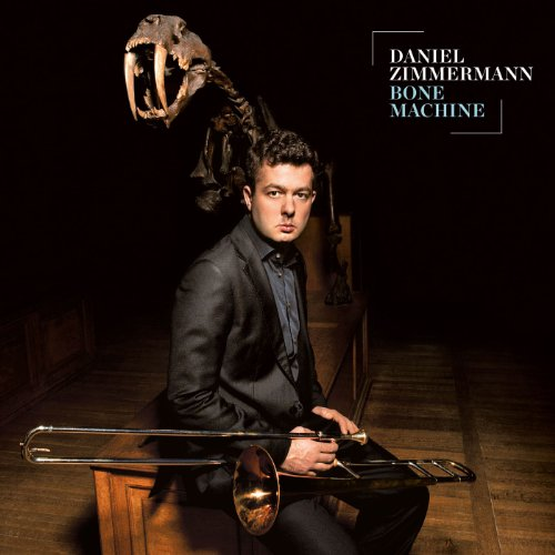 Daniel Zimmermann-Bone Machine-2014-SNOOK Download