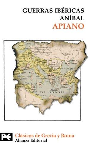 Guerras ibéricas. Aníbal (El Libro De Bolsillo - Bibliotecas Temáticas - Biblioteca De Clásicos De Grecia Y Roma)