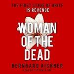 Woman of the Dead | Bernhard Aichner