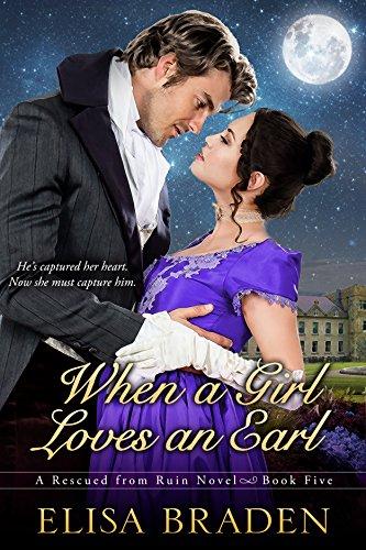 Elisa Braden - When a Girl Loves an Earl (Rescued from Ruin Book 5)