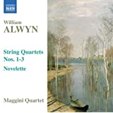 Alwyn: String Quartets Nos.1-3 / Noveletteby William Alwyn