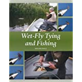 Wet-Fly Tying and Fishingpar Roger Fogg