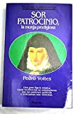 img - for Sor Patrocinio, la monja prodigiosa (Coleccion Mujeres apasionadas) (Spanish Edition) book / textbook / text book