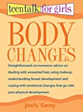 Body Changes (Teen Talk for Girls)