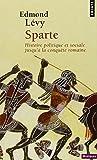 echange, troc Edmond Lévy - Sparte : Histoire politique et sociale jusqu'à la conquête romaine