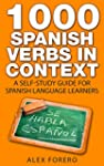 1000 Spanish Verbs in Context: A Self...