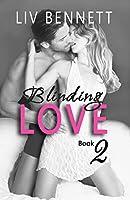 Blinding Love 2 (Blinding Love, Book 2)