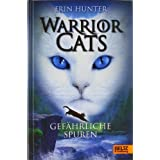 "Warrior Cats. Gef�hrliche Spuren: I, Band 5von ""Erin Hunter"""