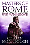 The First Man in Rome: 1 (Masters of...