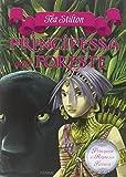 Principessa delle foreste. Principesse del regno della fantasia: 4