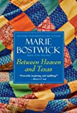 img - for Between Heaven and Texas (Cobble Court Quilts) book / textbook / text book
