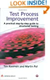 Test Process Improvement: A step-by-step guide to structured testing