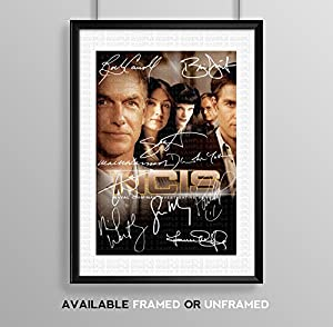 NCIS Naval Criminal Investigation Service Cast Signed Autograph Signature Autographed A4 Poster Photo Print Photograph Artwork Wall Art Picture TV Show Series Season DVD Boxset Present Birthday Xmas Christmas Memorabilia Gift