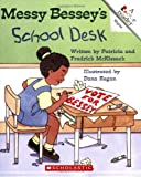 Messy Bessey's School Desk (Rookie Readers: Level C) (0516263617) by McKissack, Patricia C.