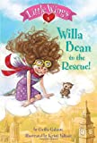 Little Wings #5: Willa Bean to the Rescue! (A Stepping Stone Book(TM))