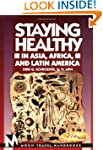 Staying Healthy in Asia, Africa and L...