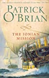 The Ionian Mission (Aubrey/Maturin, Book 8)