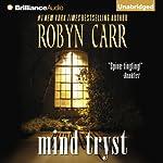 Mind Tryst | Robyn Carr