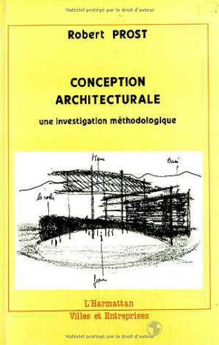 Conception architecturale une investigation methodologique for Conception architecturale