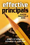 Effective Principals: Positive Principles at Work (1578861322) by O'Hanlon, James
