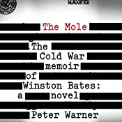 The Mole: The Cold War Memoir of Winston Bates | [Peter Warner]