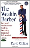 img - for The Wealthy Barber, Updated 3rd Edition: Everyone's Commonsense Guide to Becoming Financially Independent book / textbook / text book
