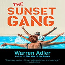 The Sunset Gang Audiobook by Warren Adler Narrated by Colleen Crimmins