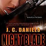Night Blade   J. C. Daniels