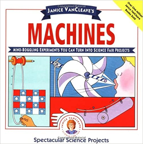 janice vancleave39s machines mindboggling experiments