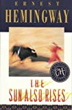 The Sun Also Rises (The Hemingway Century)