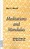 img - for Meditations and Mandalas: Simple Songs for the Spiritual Life book / textbook / text book