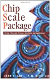 img - for Chip Scale Package: Design, Materials, Process, Reliability, and Applications book / textbook / text book