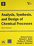 img - for Analysis, Synthesis, & Design Of Chemical Processe (Paperback) Turton (Analysis, Synthesis, & Design Of Chemical Processe, Analysis, Synthesis, & Design Of Chemical Processe) book / textbook / text book