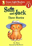 Sam and Jack: Three Stories (0152048626) by Moran, Alex