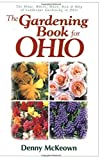 img - for The Gardening Book For Ohio Paperback - July 3, 2001 book / textbook / text book