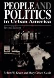 img - for People & Politics in Urban America (Garland Reference Library of Social Science) 2nd edition by Kweit, Robert W., Kweit, Mary G. (1998) Paperback book / textbook / text book