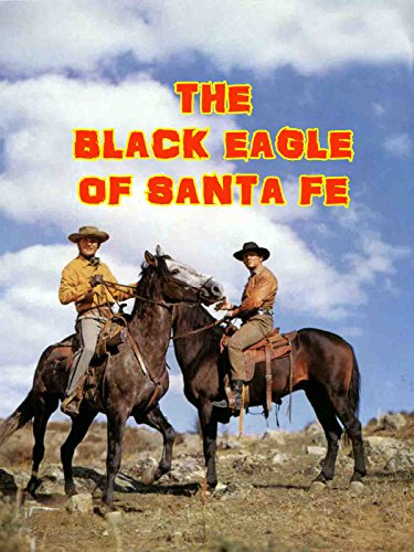 The Black Eagle Of Santa Fe