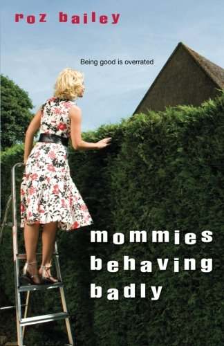 Image of Mommies Behaving Badly