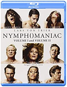 Nymphomanic Volume I and Volume II [Blu-ray]