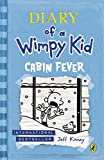 Jeff Kinney Diary of a Wimpy Kid: Cabin Fever (Book 6)