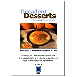 Decadent Deserts: Chocolate, Honey & Sugar
