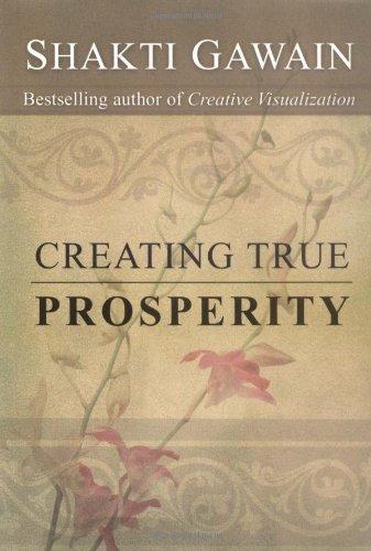Creating True Prosperity (Gawain, Shakti)