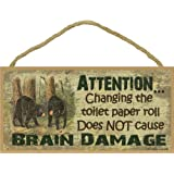 """Black Bear Changing The Toilet Paper Brain Damage Sign Plaque Lodge Cabin 5""""x10"""""""