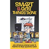 Smart and Gets Things Done: Joel Spolsky's Concise Guide to Finding the Best Technical Talent ~ Joel Spolsky